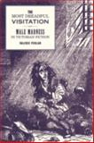 The Most Dreadful Visitation : Male Madness in Victorian Fiction, Pedlar, Valerie, 0853238391