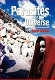 Parasites of the Universe, Evelyn Moores, 1479778397