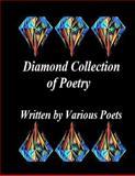 Diamond Collection of Poetry, Ligia Wahya Isdzanii, 1494768399