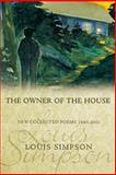 The Owner of the House, Louis Simpson, 1929918399