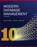 Modern Database Management, Hoffer, Jeffrey A. and Topi, Heikki, 0136088392