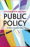 Public Policy : A New Introduction, Knill, Christoph and Tosun, Jale, 0230278396