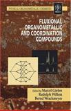 Fluxional Organometallic and Coordination Compounds, , 0470858397