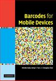 Barcodes for Mobile Devices, Tan, Keng T. and Chai, Douglas, 0521888395
