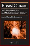 Breast Cancer : A Guide to Detection and Multidisciplinary Therapy, , 0896038394