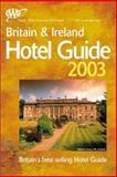 AAA Britain and Ireland Hotel Guide 2003, AAA Staff, 1562518399