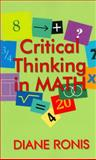 Critical Thinking in Math, Ronis, Diane L., 1575178397