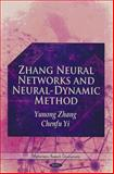 Zhang Neural Networks and Neural-Dynamic Method, Yunong Zhang, Chenfu Yi, 1616688394