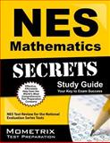 NES Mathematics Secrets Study Guide : NES Test Review for the National Evaluation Series Tests, NES Exam Secrets Test Prep Team, 162733839X
