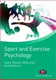 Sport and Exercise Psychology, Day, Melissa and Rahman, Rachel, 1844458393