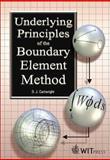 Underlying Principles of the Boundary Element Method, Cartwright, David J., 1853128392