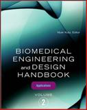 Biomedical Engineering and Design Vol. 2 : Applications, Kutz, Myer, 0071498397