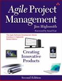 Agile Project Management : Creating Innovative Products, Highsmith, Jim, 0321658396