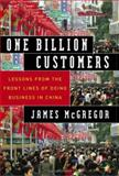 One Billion Customers, James H. S. McGregor, 0743258398