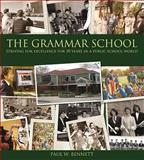 The Grammar School, Paul W. Bennett, 0887808395