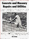 Concrete and Masonry Repairs and Utilities, U. S. Army, 1410108392