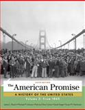 The American Promise, Volume 2 6th Edition