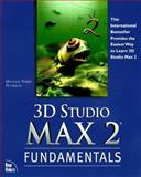 3D Studio Max 2 Fundamentals 9781562058395