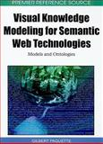 Visual Knowledge Modeling for Semantic Web Technologies, Gilbert Paquette, 1615208399