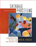 Database Processing : Fundamentals, Design and Implementation, Kroenke, David M., 0130648396
