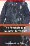 The Psychology of Counter-Terrorism, , 0415558395