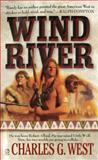 Wind River, Charles G. West, 0451198395