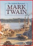 The Original Illustrated Mark Twain, Mark Twain, 0785828397