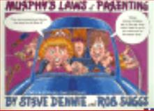 Murphy's Laws of Parenting, Dennie, Steve and Suggs, Robb, 0830818391