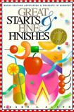Great Starts and Fine Finishes, Frank R. Blenn, 0945448392