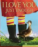 I Love You Just Enough, Robbyn Smith van Frankenhuyzen, 1585368393