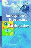 Ionospheric Precursors of Earthquakes, Pulinets, Sergey and Boyarchuk, Kirill, 3540208399