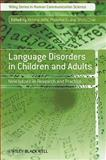 Language Disorders in Children and Adults, , 0470518391