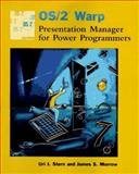 OS/2 Warp Presentation Manager for Power Programmers, Uri J. Stern and James S. Morrow, 0471058394