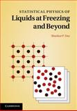 Statistical Physics of Liquids at Freezing and Beyond, Das, Shankar Prasad, 0521858399