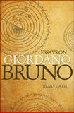 Essays on Giordano Bruno, Gatti, Hilary, 0691148392