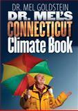 Dr. Mel's Connecticut Climate Book, Mel Goldstein, 0819568392