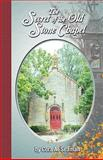 The Secret of the Old Stone Chapel, Cordon Publications and Cora A. Seaman, 0982208391