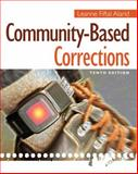 Community-Based Corrections, Alarid, Leanne Fiftal, 1285458397