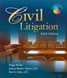 Civil Litigation 5e, Kerley, Peggy N. and Hames, Joanne Banker, 1428318399