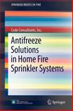 Antifreeze Solutions in Home Fire Sprinkler Systems, Consultants, Inc., Code, Code, 146143839X