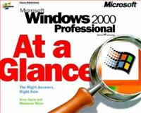 Microsoft Windows 2000 Professional at a Glance, Joyce, Jerry and Moon, Marianne, 1572318392