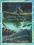 Water Stories, Jim Arnosky, 1623348390