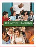 The Act of Teaching, Cruickshank, Donald R. and Metcalf, Kim K., 0073378399