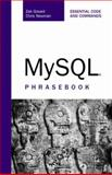 MySQL Phrasebook : Essential Code and Commands, Greant, Zak and Newman, Chris, 0672328399