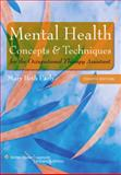 Mental Health Concepts and Techniques for the Occupational Therapy Assistant, Mary Beth Early MS  OTR, 0781778395