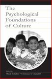 The Psychological Foundations of Culture 9780805838398