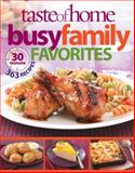 Busy Family Favorites, Taste of Home Editorial Staff, 089821839X