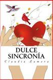 Dulce Sincronia, Claudia Zamora, 1478358394