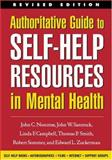 Authoritative Guide to Self-Help Resources in Mental Health, Revised Edition, Norcross, John C. and Santrock, John W., 1572308397
