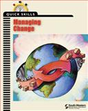 Quick Skills : Managing Change, Career Solutions Training Group Staff, 053869839X
